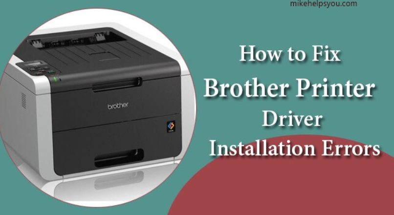 Brother Printer Common Issues and Solution